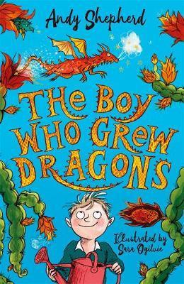 The Boy Who Grew Dragons #1