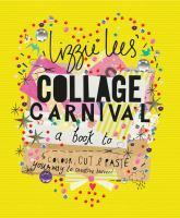 Collage Carnival A Book to Colour Cut & Paste Yo