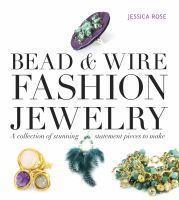 Bead & Wire Fashion Jewelry