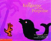 Aboriginal Story: Kangaroo and the Porpoise