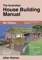 The Australian House Building Manual 8th edition