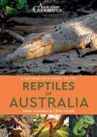 Australian Geographic Naturalist's Guide to the Re