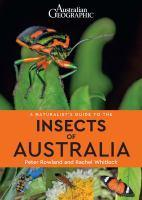 Australian Geo A Naturalist's Guide to insects