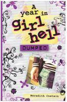 Dumped - #2 A Year In Girl Hell