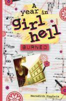 Burned - #3 A Year In Girl Hell