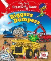 MY FIRST CREATIVITY BOOK DIGGERS AND DUMPERS