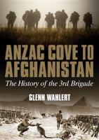 Anzac Cove to Afghanistan H/C