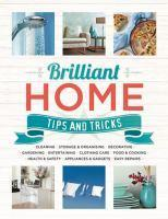 Brilliant Home Tips and Tricks