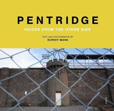 Pentridge Voices from the Other Side