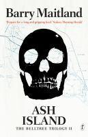 Ash Island The Belltree Trilogy Book Two
