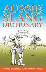 Aussie Slang Dictionary 13th Edition