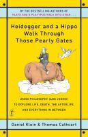 Heidegger and a Hippo Walk Through Those Pearly Ga