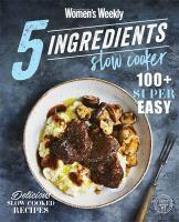 5 Ingredients Slow Cooker