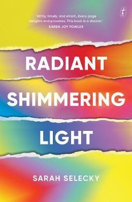 Radiant Shimmering Light A Novel