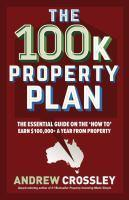 The 100K Property Plan