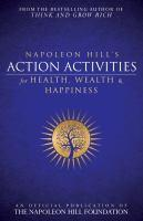 Napoleon Hill's Action Activities Health Wealth