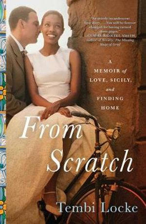 From Scratch A Memoir of Love Sicily and Findin