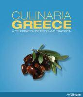 Culinaria Greece A Celebration of Food and Tradit