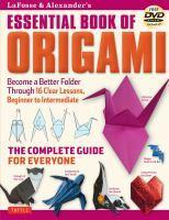 Lafosse & Alexanders Essential Book of Origami
