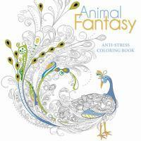 Animal Fantasy Anti Stress Coloring Book