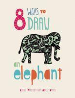 8 Ways to draw an Elephant