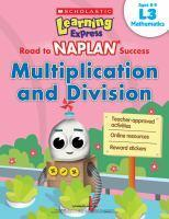 Learning Express NAPLAN Multiplication and Divisi
